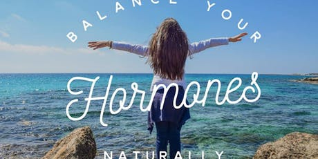 Balancing Your Hormones Naturally tickets