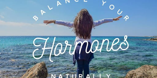 Balancing Your Hormones Naturally