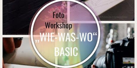 """FotoWorkshop """"WIE-WAS-WO"""" BASIC - Nur noch ein Platz! Tickets"""