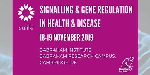 Signalling & Gene Regulation in Health & Disease