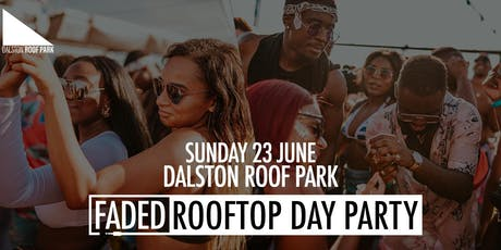 Faded Rooftop Day Party tickets