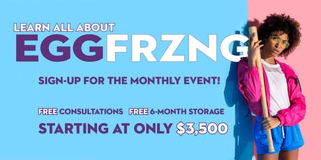 Learn All About Egg Freezing this July tickets