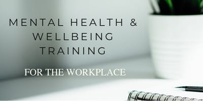 Mental Health & Wellbeing Training for the Workplace - Workshop