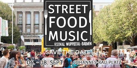 1. Street Food & Music Festival Wuppertal-Barmen Tickets