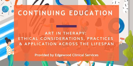 Art in Therapy: Ethical Considerations, Practices & Application tickets