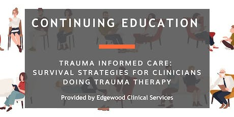 Trauma Informed Care: Survival Strategies in Trauma Therapy tickets