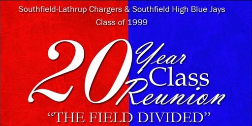 Class of 1999 - Southfield-Lathrup Senior High School 20 Year Reunion