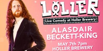 LOLLER - Alasdair Beckett-King - Live comedy at Holler Brewery