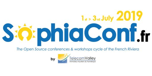 SophiaConf 2019 Conferences (1st-2nd-3rd July 2019)