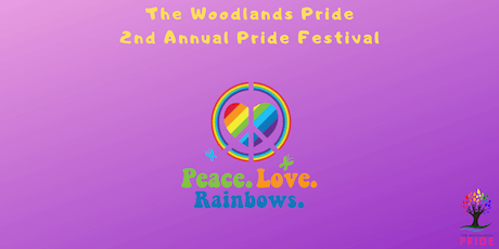 The Woodlands Pride 2nd Annual Pride Festival: Peace.Love.Rainbows. tickets
