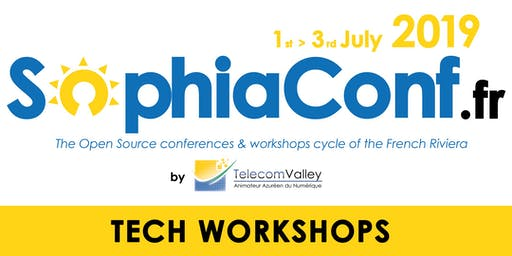 SophiaConf 2019 Tech Workshops