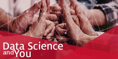 Data Science and You: Ethics in Data Science
