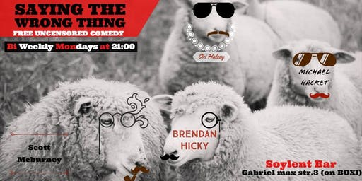 Saying the wrong thing - Uncensored comedy showcase in Friedrichshain! *FREE ENTRY