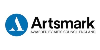 Artsmark Partnership Programme Briefing for Cultural Organisations: The Dukes, Lancaster 11.09.19