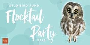 Wild Bird Fund Flocktail Party 2019