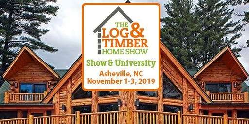 Asheville, NC 2019 Log & Timber Home Show