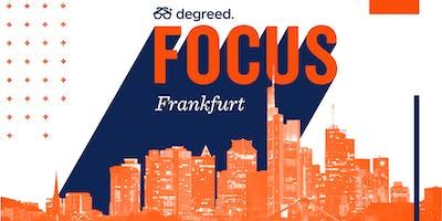 Degreed FOCUS Frankfurt