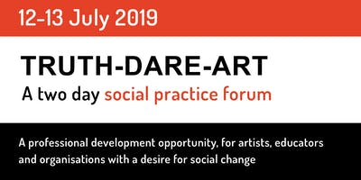 Truth-Dare-Art Social Practice Forum