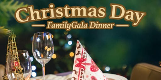 Christmas Day Family Gala Dinner 2019