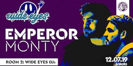 Wide Eyes: Emperor & Monty