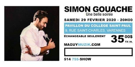 Simon Gouache, nouveau spectacle : Une belle soirée ! billets