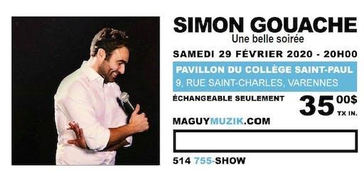Simon Gouache, nouveau spectacle : Une belle soirée !