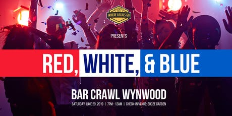 Red, White, & Blue Bar Crawl - Wynwood tickets