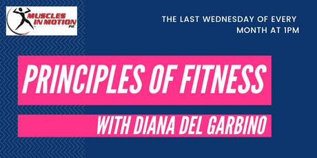 Principles of Fitness with Diana Del Garbino tickets
