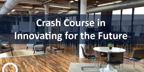 Crash Course in Innovating for the Future | Workshop tickets