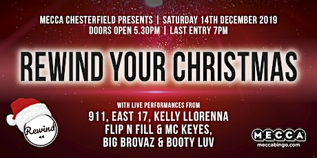REWIND YOUR CHRISTMAS at Mecca Chesterfield Feat Bonkers tickets