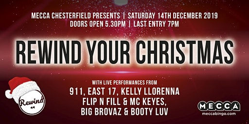 REWIND YOUR CHRISTMAS at Mecca Chesterfield Feat Bonkers