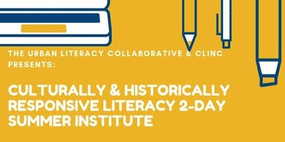 Culturally & Historically Responsive Literacy 2-Day Institute
