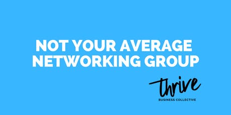Network and Grow Your Business with Thrive Business Collective tickets