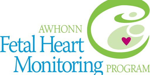 AWHONN FHM INSTRUCTOR Course UNII1915436 (to teach Intermediate Fetal Heart Monitoring)