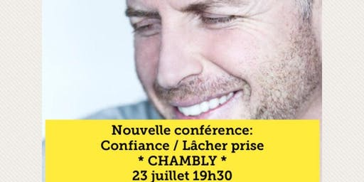 CHAMBLY - Confiance / Lâcher-prise 15$
