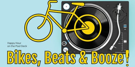 Bikes, Beats & Booze on the Pool Deck  tickets
