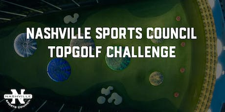 Nashville Sports Council Topgolf Challenge tickets