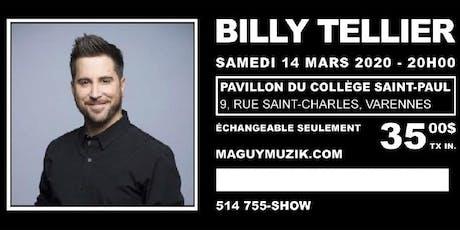 Billy Tellier, nouveau spectacle !  billets