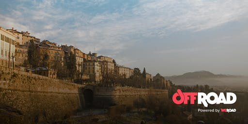OffRoad: Bergamo, itinerari insoliti attorno alle Mura