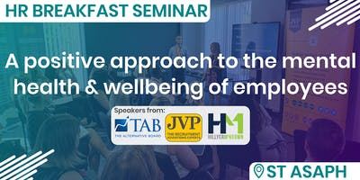 HR Breakfast Seminar – A positive HR approach to the mental health & wellbeing of employees