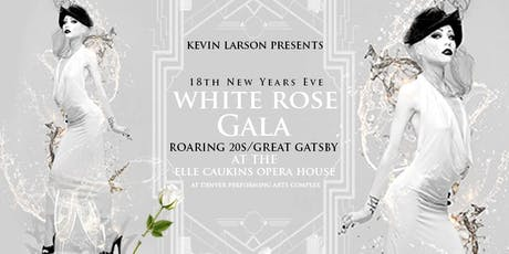 Denver New Years Eve 2020: 19th White Rose Gala tickets