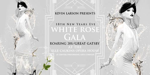 Denver New Years Eve 2020: 19th White Rose Gala