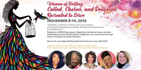 Women of Destiny 2019 - Called, Chosen and Delivered: Recreated to Serve tickets