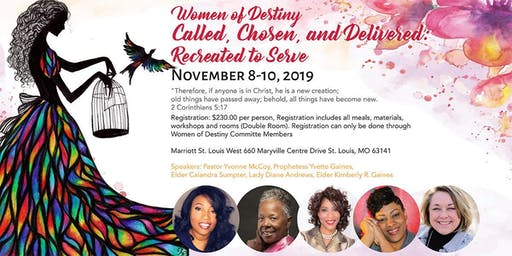 Women of Destiny 2019 - Called, Chosen and Delivered: Recreated to Serve