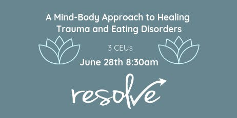 A Mind-Body Approach to Healing Trauma and Eating Disorders