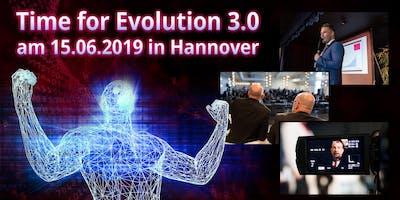 TIME FOR EVOLUTION 3.0