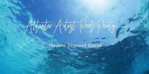 Atlanta Artist Pool Party