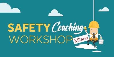 Safety Coaching Workshop | Milano 2019