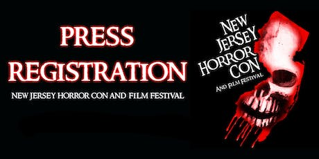 Press Pass for NJ Horror Con and Film Festival SUBMISSION FALL 2019 tickets