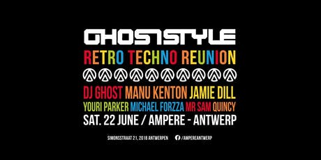 Ghoststyle Retro Techno Reunion tickets